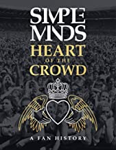 The Simple Minds - Heart Of The Crowd