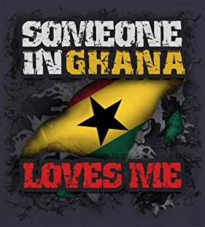 Makoroni - SOMEONE IN GHANA LOVES ME World Country Flag Decal - Car Laptop Wall Sticker - 4'x4.5'(Small) or 6'x6.5'(Large)