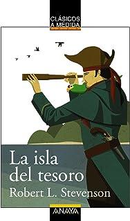 La isla del tesoro (CLÁSICOS - Clásicos a Medida