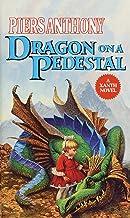 Dragon on a Pedestal (Xanth Book 7)