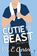 Cutie and the Beast: Roommates to Lovers Single Dad Romance (Cipher Office Book 3)