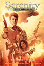 Serenity: Those Left Behind (2nd Edition) (Serenity: Firefly Class 03-k64) [Idioma Inglés]