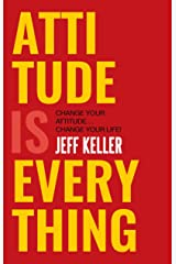 Attitude Is Everything President of Attitude is Everything Paperback