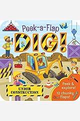 Dig!: Chunky Peek a Flap Board Book Board book