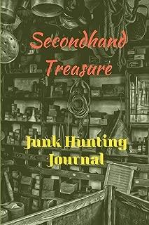 Secondhand Treasure: Junk Hunting Journal