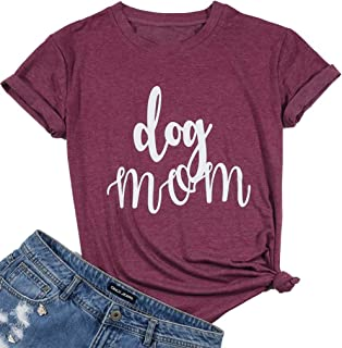 Dog Mom T Shirt Womens Funny Cute Letter Printed Graphic Tee Dog Lover Shirt Tops