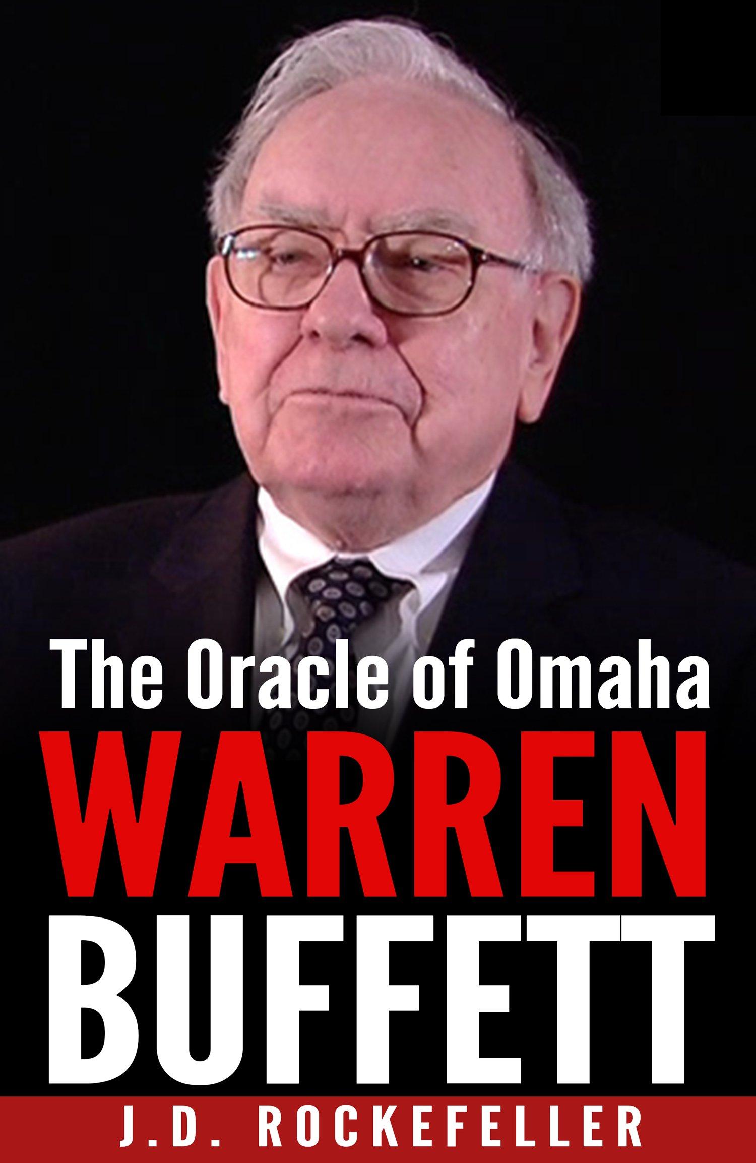 Warren Buffett: The Oracle of Omaha (J.D. Rockefeller's Book Club)