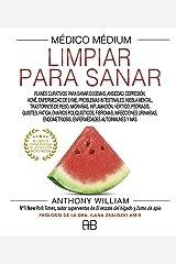 Médico Médium, Limpiar para sanar (Spanish Edition) Kindle Edition