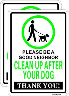 Joffreg Clean Up After Your Dog Sign,Please Be a Good Neighbor,14 x 10 Inches,Reflective Aluminum,2 Pack