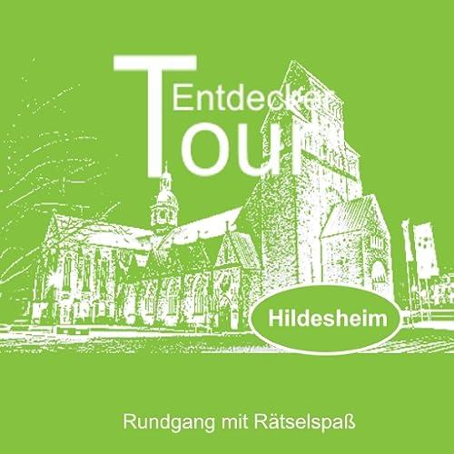 Hildesheim, Entdeckertour