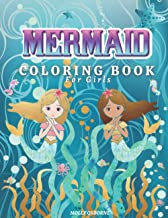 Mermaids Coloring Book for Girls: Amazing Coloring Book for Girls Ages 4-8, 9-12 with Magical Mermaids Illustrations, 43 Cute and Unique Coloring Pages For Kids, Big Mermaid Fantasy Coloring Pages