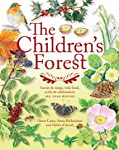 The Children's Forest: Stories & Songs, Wild Food, Crafts & Celebrations (Crafts and family Activities)