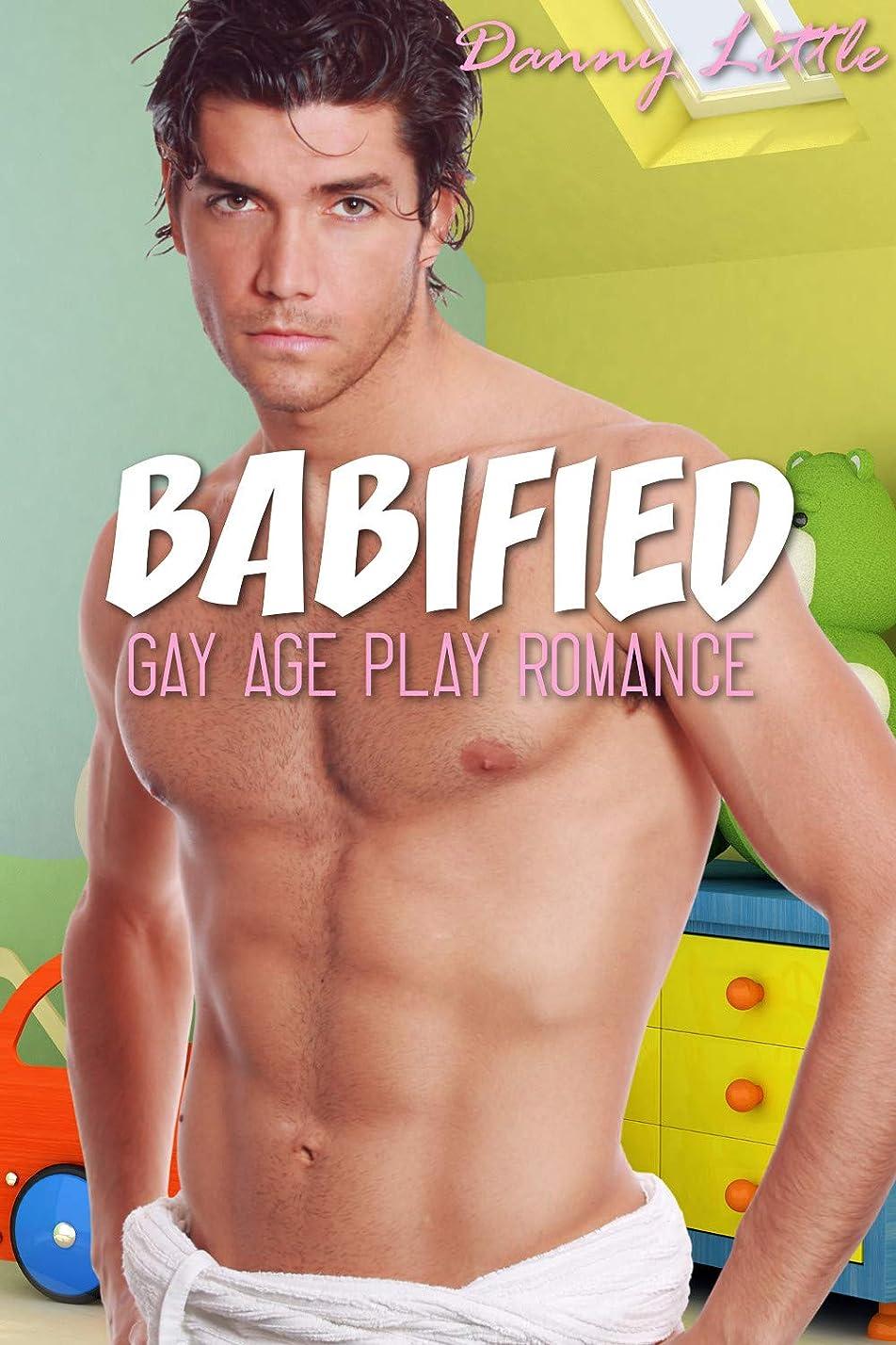 揺れるコンテンポラリーライナーBabified: (Gay Age Play Romance) (English Edition)