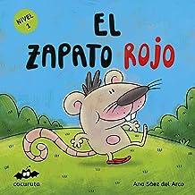 EL ZAPATO ROJO (NIVEL 1): Texto a partir de 3 años / Ilustraciones: Colorear dibujos sencillos con líneas gruesas. A partir de 3 años / adultos para hacer ... ILÚSTRALO TÚ MISMO) (Spanish Edition)