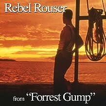 """Rebel Rouser (From """"Forrest Gump"""" Soundtrack)"""