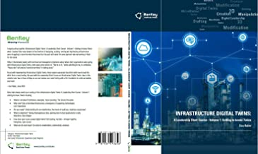 Infrastructure Digital Twins: A Leadership Short Course - Volume 1: Getting to know iTwins
