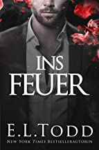 Ins Feuer (German Edition)