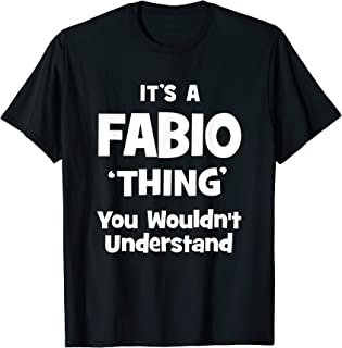Fabio Thing Name Funny T-Shirt