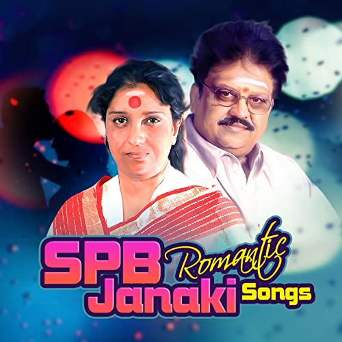 SPB Janaki Romantic Songs by S  Janaki S  P