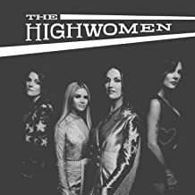 The Highwomen - The Highwomen (2019) LEAK ALBUM