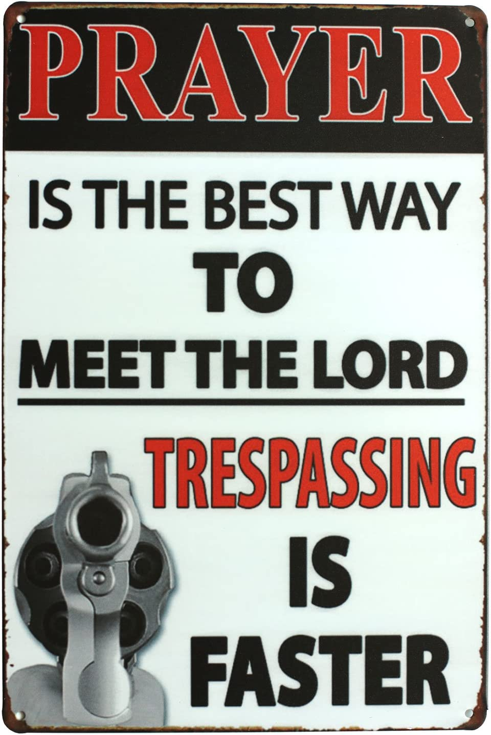 SUMIK Prayer is The Best Way to Meet The Lord Trespassing is Faster, Metal Tin Sign, Vintage Art Poster Plaque Den Home Wall Decor