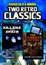 Two Retro Sci-Fi Classics: Killers From Space and The Yesterday Machine