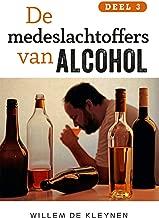 De medeslachtoffers van alcohol