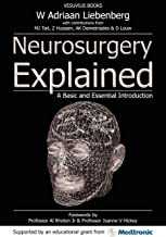 Neurosurgery Explained: A Basic and Essential Introduction