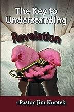 The Key to Understanding Revelation