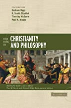 Four Views on Christianity and Philosophy (Counterpoints: Bible and Theology)