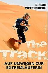 The Track – Auf Umwegen zur Extremläuferin Kindle Ausgabe