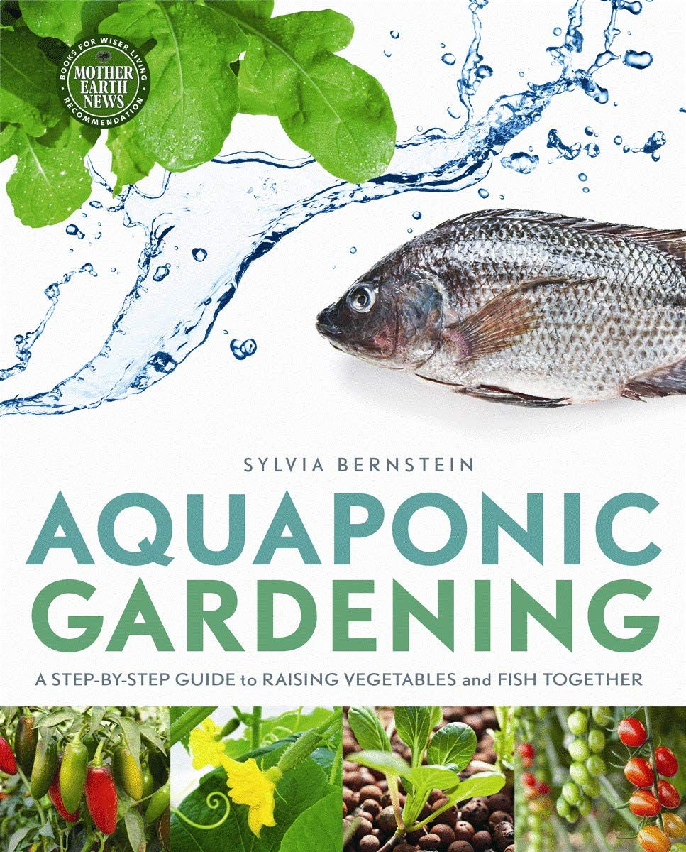 Image OfAquaponic Gardening: A Step-by-Step Guide To Raising Vegetables And Fish Together
