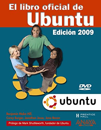 El libro oficial de Ubuntu 2009/ The Official Book of Ubuntu 2009