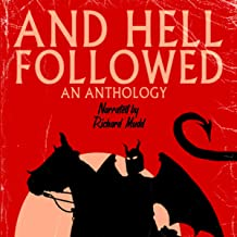 And Hell Followed: An Anthology