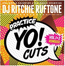 DJ Ritchi Rufton Practice Yo! Cuts V1 and V2 remixed!