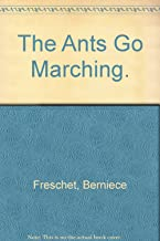 The Ants Go Marching.