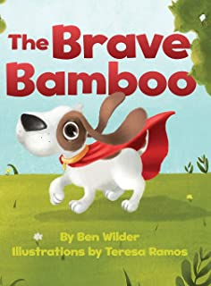 The Brave Bamboo