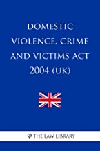 Best domestic violence crime and victims act 2004 Reviews