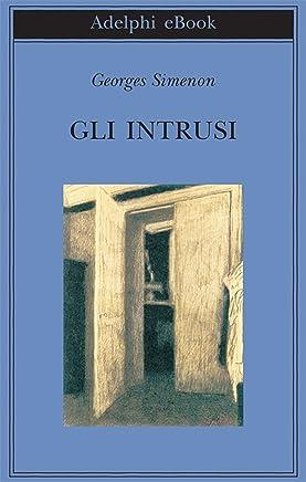 Gli intrusi (Biblioteca Adelphi Vol. 392)