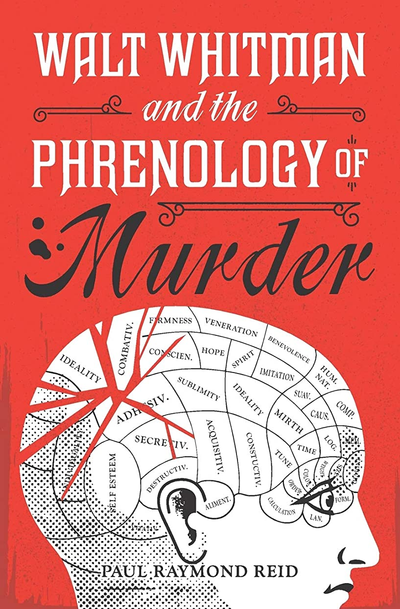 発疹作者超越するWalt Whitman and the Phrenology of Murder (Eugene Lannon Mysteries)