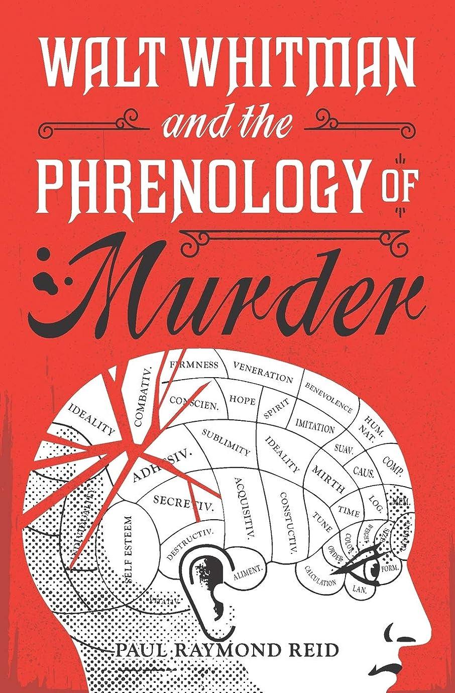 韻選挙投げ捨てるWalt Whitman and the Phrenology of Murder (Eugene Lannon Mysteries)