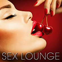 Sex Lounge: Making Love out Loud - The Sounds of Sex [Explicit]