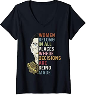 Womens Women Belong in All Places Where Decisions are Being Made V-Neck T-Shirt