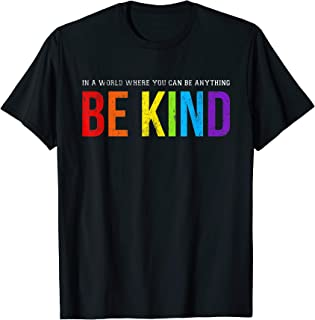 Be Kind Gay Les Pride Rainbow T-Shirt