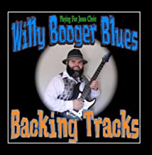 Willy Booger Blues Backing Tracks