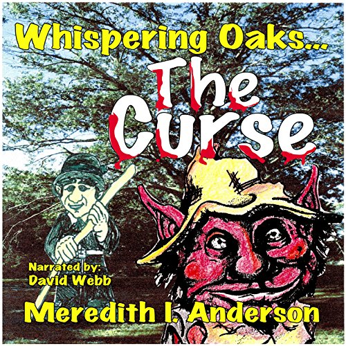 Whispering Oaks: The Curse audiobook cover art