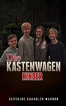 Die Kastenwagen-Kinder: Spannende krimiserien von kinderbücher prime reading (Die Mysterien der Kastenwagen-Kinder 1) (German Edition)