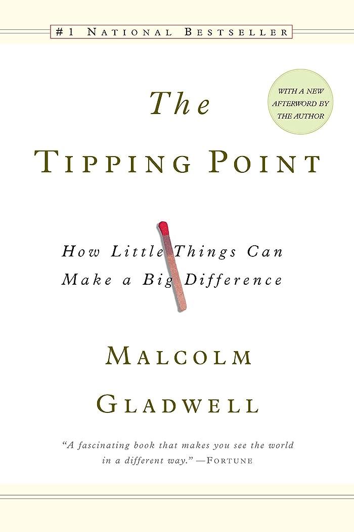 最愛の決定的クラウドThe Tipping Point: How Little Things Can Make a Big Difference (English Edition)