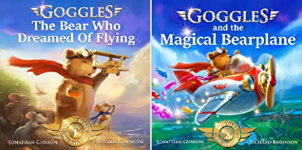Goggles: First Bear To Fly (2 Book Series)
