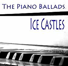 The Piano Ballads: Ice Castles